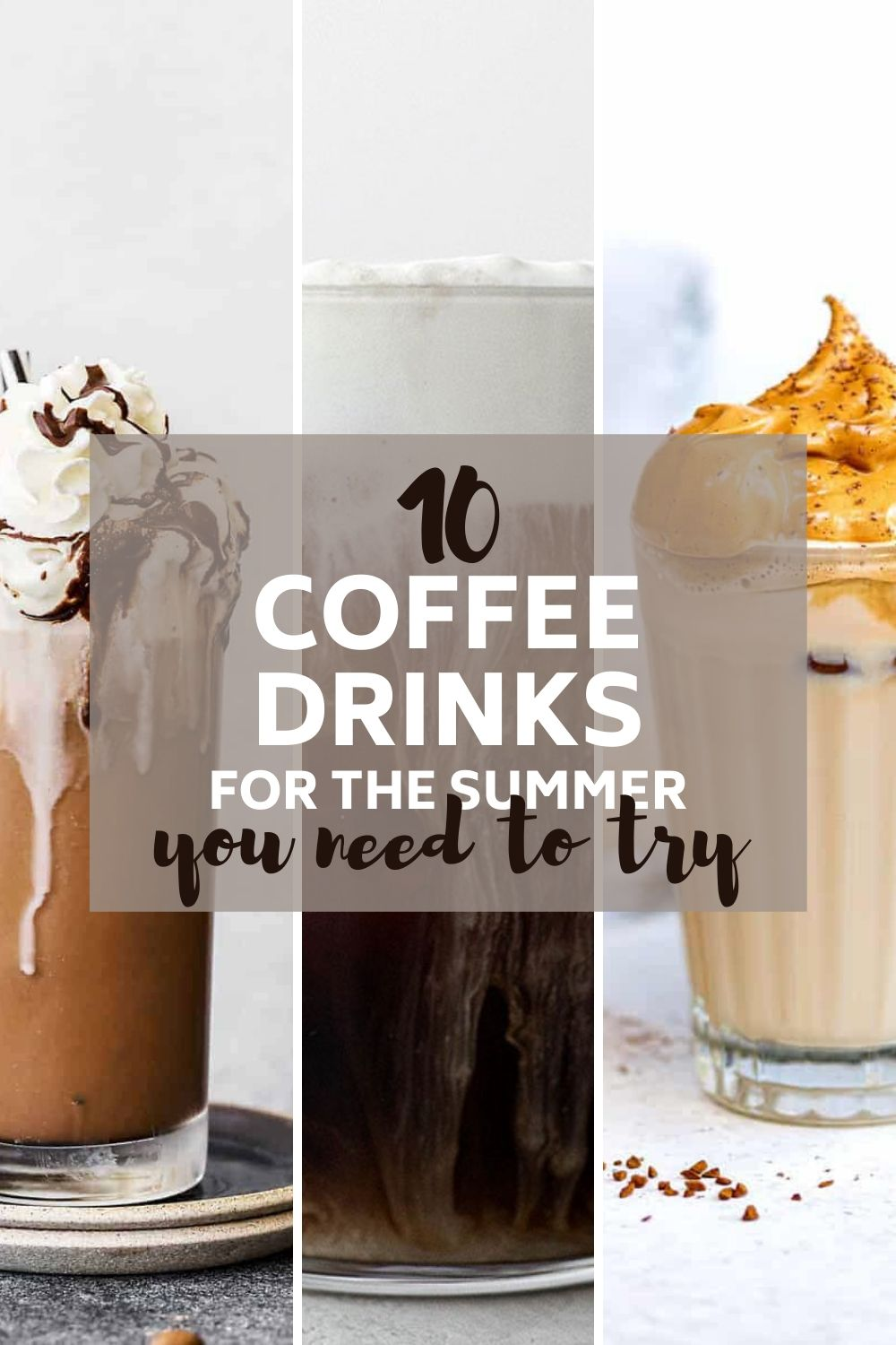 Iced Coffee Drinks you need to try this summer!