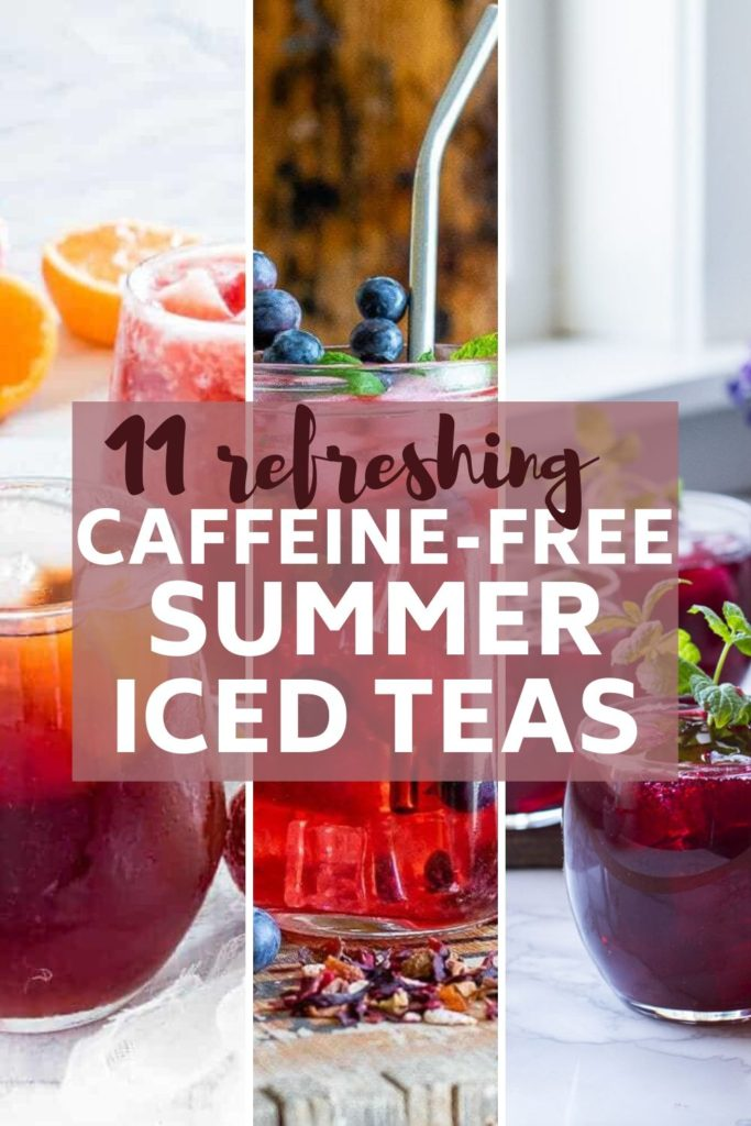 11 caffeine-free iced tea ideas for the summer pin image