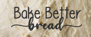 bake better bread